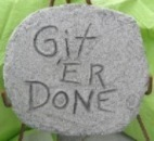 Git Er' Done Plaque